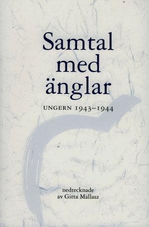 SAMTAL MED ÄNGLAR  Gitta Mallasz